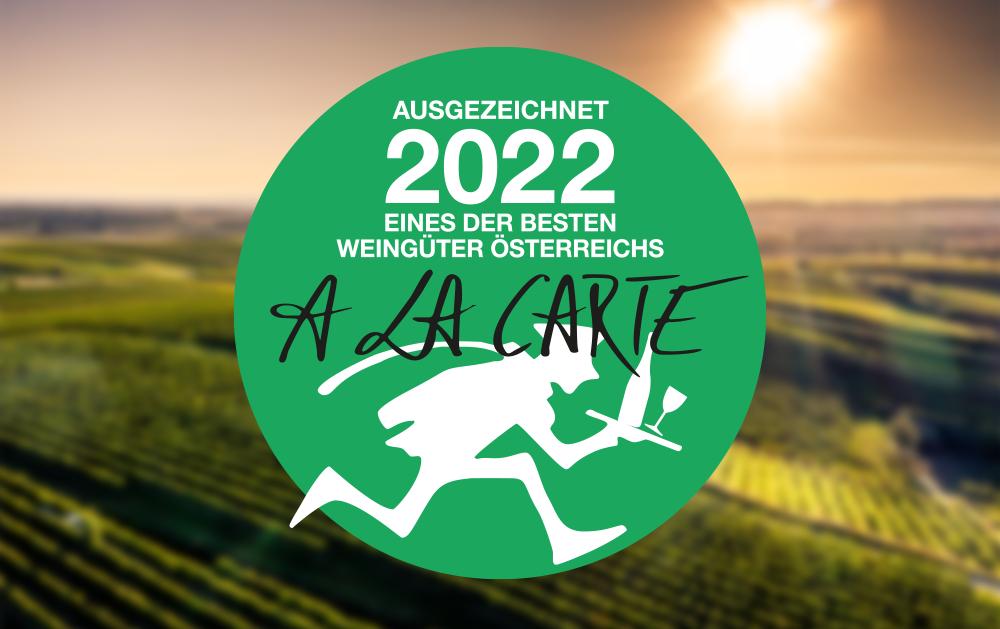A la Carte Wein-Guide 2022: – Top Auszeichnungen für unsere Weine!